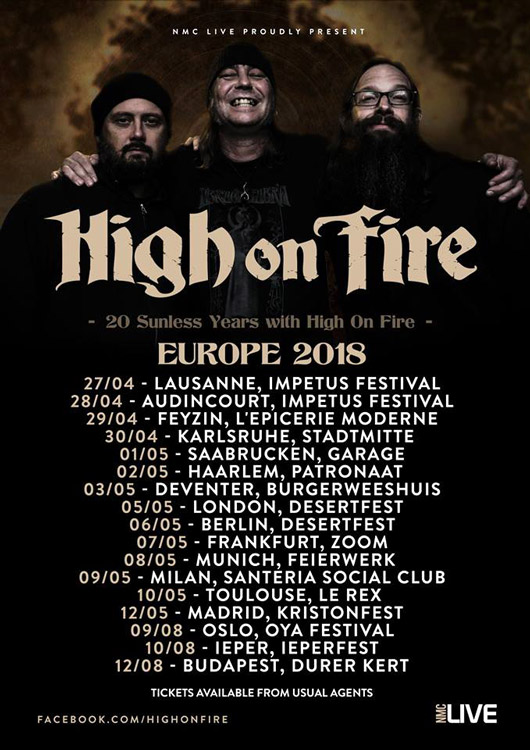 High on Fire Tour 2018