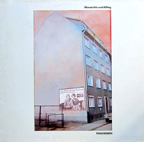 """Fehlfarben-LP """"Monarchie und Alltag"""""""